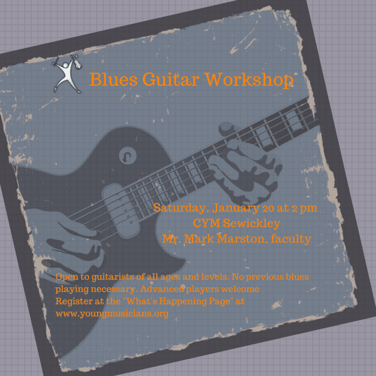 blues guitar workshop the center for young musicians. Black Bedroom Furniture Sets. Home Design Ideas